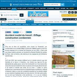 Accident mortel du travail : Eiffage construction condamnée
