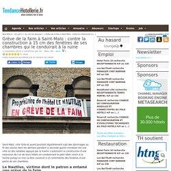 Grève de la faim à Saint-Malo: contre la construction à 15 cm des fenêtres de ses chambres qui le conduirait à la ruine