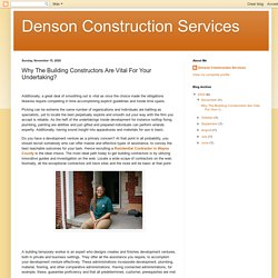 Why The Building Constructors Are Vital For Your Undertaking?