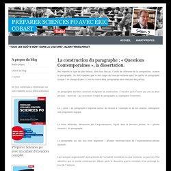 La construction du paragraphe : «Questions Contemporaines», la dissertation.