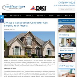 3 Ways a Construction Contractor Can Simplify Your Project