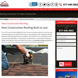 New Construction Roofing Fort Worth, TX