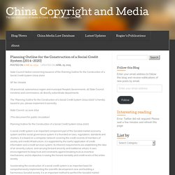 Planning Outline for the Construction of a Social Credit System (2014-2020) « China Copyright and Media