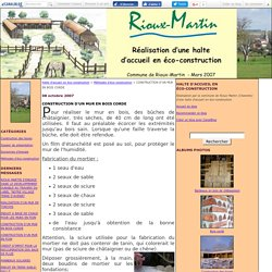 CONSTRUCTION D'UN MUR EN BOIS CORDE - Halte d'accueil en éco-construction
