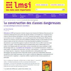 La construction des classes dangereuses