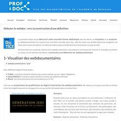 Débuter le webdoc : vers la construction d'une définition – DocTICE