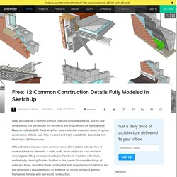 Free: 12 Common Construction Details Fully Modeled in SketchUp