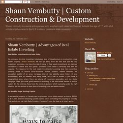 Custom Construction & Development: Shaun Vembutty