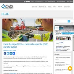 Know the importance of construction job-site photo documentation
