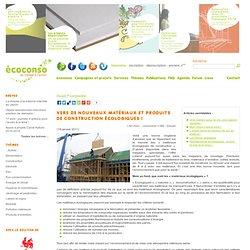 Vers nouveaux matériaux et produits de construction écologiques !