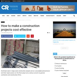 How to make a construction projects cost effective
