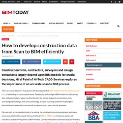 How to develop construction data from Scan to BIM efficiently