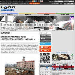 Construction prochaine du premier «boutique-hôtel» de Lyon, le 5 * «Villa Maïa»