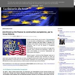 [Archives] La CIA finance la construction européenne, par la revue Historia
