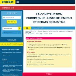 La construction européenne: histoire, enjeux et débats depuis 1948