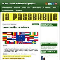 La construction européenne » La p@sserelle -Histoire Géographie-