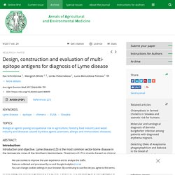 Ann Agric Environ Med 2017;24(4):696–701 Design, construction and evaluation of multi-epitope antigens for diagnosis of Lyme disease