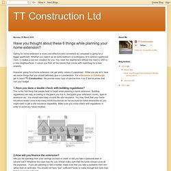 Have you thought about these 6 things while planning your home extension?