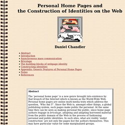 Personal Home Pages and the Construction of Identities on the Web