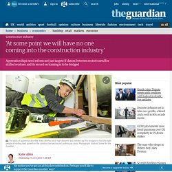 'At some point we will have no one coming into the construction industry'