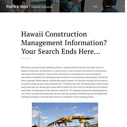 Hawaii Construction Management Information? Your Search Ends Here...