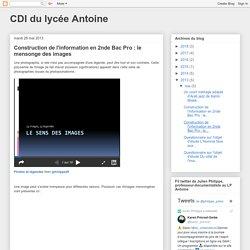 Construction de l'information en 2nde Bac Pro : le mensonge des images