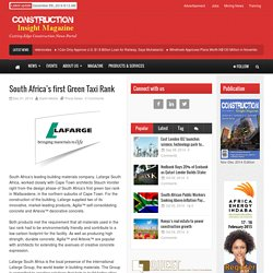 Construction Insight Magazine – South Africa's first Green Taxi Rank