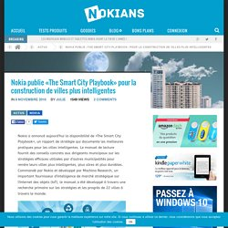 Nokia publie «The Smart City Playbook» pour la construction de villes plus intelligentes – Nokians – La parole aux fans de Nokia