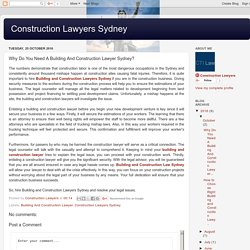 Construction Lawyers Sydney: Why Do You Need A Building And Construction Lawyer Sydney?
