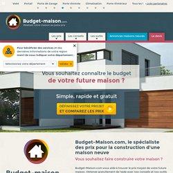 Prix Construction Maison Neuve - Budget-Maison.com