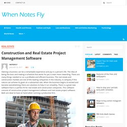 Construction and Real Estate Project Management Software - When Notes Fly
