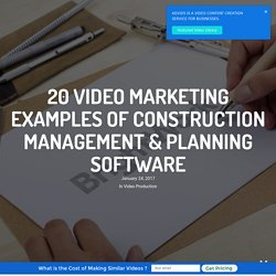 Construction Management Video Examples