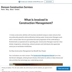 What Is Involved In Construction Management? – Denson Construction Services