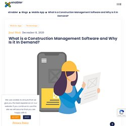 What is a Construction Management Software and Why Is it In Demand?