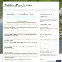 «Construction  du Manipulateur Pervers