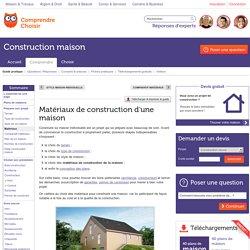 Matériau construction maison: choisir les matériaux pour sa maison