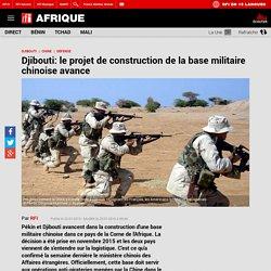Djibouti: le projet de construction de la base militaire chinoise avance