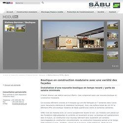 Boutique en construction modulaire avec une variété des façades
