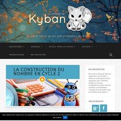 La construction du nombre en cycle 2 - La tanière de Kyban