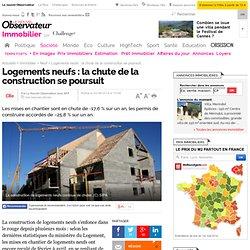 Logements neufs : la chute de la construction se poursuit - Immobilier