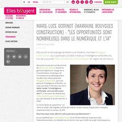 """Marie-Luce Godinot (marraine Bouygues Construction): """"Les opportunités sont nombreuses dans le numérique et l'IA"""""""