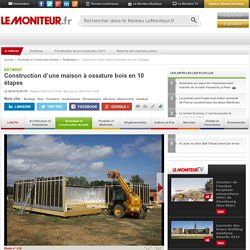 Construction d'une maison à ossature bois en 10 étapes - Bâtiment