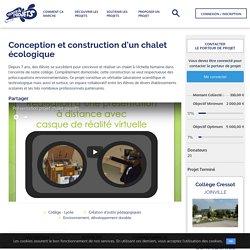 Conception et construction d'un chalet écologique - Trousse à Projets — La plateforme solidaire de financement participatif des projets des enseignants et de leurs élèves