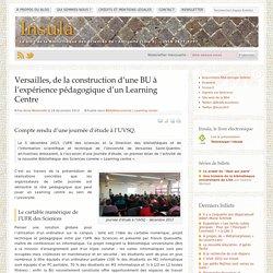 Versailles, de la construction d'une BU à l'expérience pédagogique d'un Learning Centre