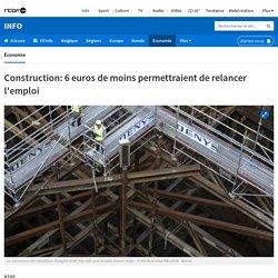 Construction: 6 euros de moins permettraient de relancer l'emploi