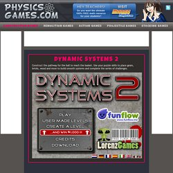 Dynamic Systems 2 - Construction Games - PhysicsGames