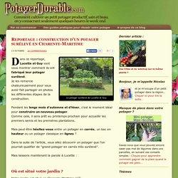 Reportage : construction d'un potager surélevé en Charente-Maritime