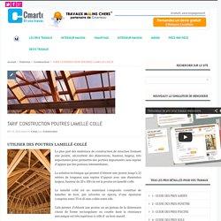 TARIF CONSTRUCTION POUTRES LAMELLÉ-COLLÉ-Cmarteau.com