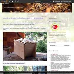 Construction de ruches kényanes - 1 : préparation - les abeilles de Lifou