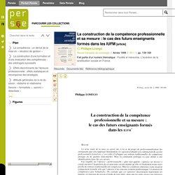 La construction de la compétence professionnelle et sa mesure : le cas des futurs enseignants formés dans les IUFM